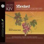KJV Standard Lesson Commentary 2012-2013, David Cochran Heath