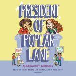 President of Poplar Lane, Margaret Mincks
