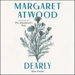 Dearly New Poems, Margaret Atwood
