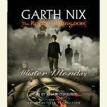 The Keys to the Kingdom #1: Mister Monday, Garth Nix