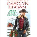 Merry Cowboy Christmas, Carolyn Brown