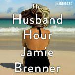 The Husband Hour, Jamie Brenner