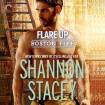 Flare Up Boston Fire, Shannon Stacey