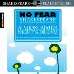 A Midsummer Night's Dream (No Fear Shakespeare), SparkNotes