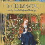 The Illuminator, Brenda Rickman Vantrease