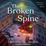 The Broken Spine, Dorothy St. James