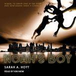 Noah's Boy, Sarah A. Hoyt