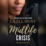 Midlife Crisis, La Jill Hunt
