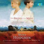 Two Brides Too Many A Novel, The Sinclair Sisters of Cripple Creek Book 1, Mona Hodgson