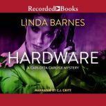Hardware, Linda Barnes