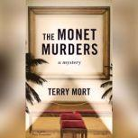 The Monet Murders, Terry Mort