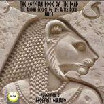The Egyptian Book Of The Dead - The Ancient Science Of Life After Death - Part 1, Geoffrey Giuliano and  The Icon Players