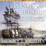 Kings and Emperors, Dewey Lambdin