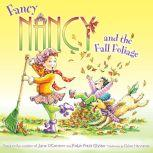 Fancy Nancy and the Fall Foliage, Jane O'Connor