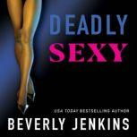 Deadly Sexy, Beverly Jenkins