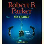 Sea Change, Robert B. Parker