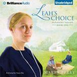 Leah's Choice Pleasant Valley Book One, Marta Perry