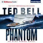 Phantom An Alex Hawke Novel, Ted Bell
