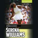 Serena Williams Legends in Sports, Matt Christopher