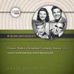 Classic Radios Greatest Comedy Shows, Vol. 1, Hollywood 360
