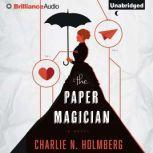 The Paper Magician, Charlie N. Holmberg