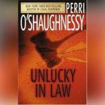 Unlucky in Law, Perri O'Shaughnessy