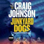 Junkyard Dogs International Edition, Craig Johnson