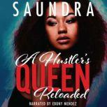 A Hustler's Queen Reloaded, Saundra