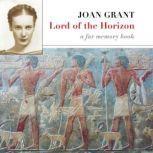 Lord of the Horizon A Far Memory Book, Joan Grant