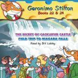 Geronimo Stilton Books #22: The Secret of Cacklefur Castle & #24: Field Trip to Niagara Falls, Geronimo Stilton
