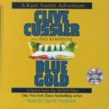 Blue Gold A Novel from the NUMA Files, Clive Cussler