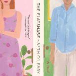 The Flatshare A Novel, Beth O'Leary