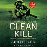 Clean Kill A Sniper Novel, Sgt. Jack Coughlin
