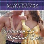 Seduction of a Highland Lass, Maya Banks