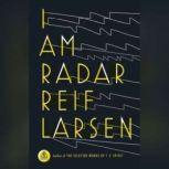 I Am Radar, Reif Larsen