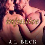 Injustice, J. L. Beck