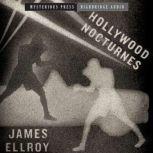 Hollywood Nocturnes, James Ellroy