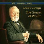 The Gospel of Wealth, Andrew Carnegie