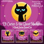 Eli Carter and the Ghost Hackers Books 1-3 Series Boxed Set, Angela Pepper
