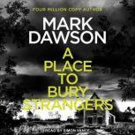 A Place to Bury Strangers, Mark Dawson