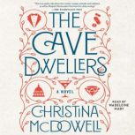 The Cave Dwellers, Christina McDowell