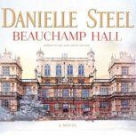 Beauchamp Hall, Danielle Steel