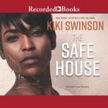 The Safe House, Kiki Swinson