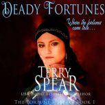 Deadly Fortunes, Terry Spear