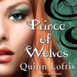 Prince of Wolves, Quinn Loftis
