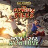 From Texas with Love, Dan Gutman