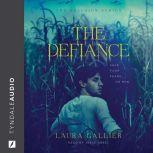 The Defiance, Laura Gallier