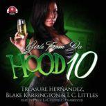 Girls from da Hood 10, Treasure Hernandez; Blake Karrington; T. C. Littles