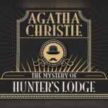 Mystery of Hunter's Lodge, The, Agatha Christie
