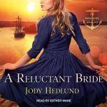A Reluctant Bride, Jody Hedlund